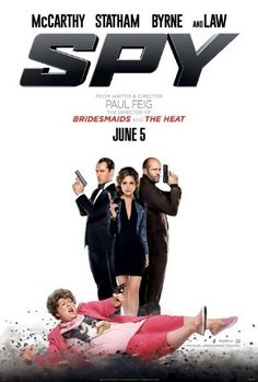 Spy is a 2015 American action comedy film written and directed by Paul Feig. The film stars Melissa McCarthy, Jason Statham, Rose Byrne, Miranda Hart, Bobby Cannavale, Allison Janney, and Jude Law. The film is about the transformation of desk-bound CIA analyst Susan Cooper (McCarthy) into a field agent who attempts to foil the black market sale of a suitcase nuke. The film was released on June 5, 2015. Upon its release, the film received critical acclaim and has grossed over $203 million.