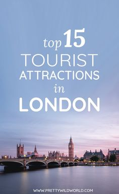 an analysis of the tourist attractions in london england The top 50 british tourist attractions of 2015 have been revealed - featuring a top 10 of london-only destinations the list is topped by the british museum, which maintained its position as the.