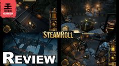 Steamroll review