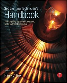 Set Lighting Technician's Handbook: Film Lighting Equipment, Practice, and Electrical Distribution: Harry Box: 9780240810751: AmazonSmile: Books