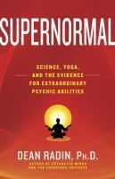 Supernormal: Science, yoga, and the evidence for extraordinary psychic abilities - by Dean Radin. Can yoga and meditation unleash our inherent supernormal mental powers, such as telepathy, clairvoyance, and precognition? Is it really possible to perceive another person's thoughts and intentions? Influence objects with our minds? Envision future events?