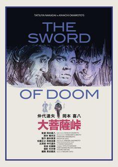 "antoniostella:  Poster for ""大菩薩峠""The Sword of Doom- 1966 by Kihachi Okamoto.  Tony Stella -"
