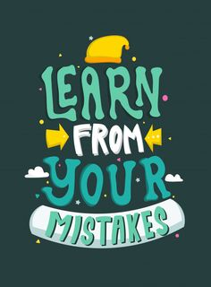 Learn Your Mistakes Motivational Quotes Quote Stock Vector (Royalty Free) 1605861847 Pretty Quotes, Cute Quotes, Words Quotes, Funny Quotes, Amazing Quotes, Qoutes, Motivational Quotes Wallpaper, Inspirational Quotes, Wallpaper Quotes
