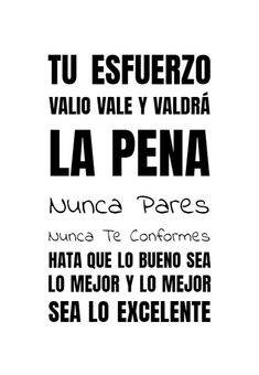 Inspirational Phrases, Motivational Phrases, Positive Phrases, Positive Quotes, Work Quotes, Me Quotes, Congratulations Graduate, Fitness Motivation Quotes, Spanish Quotes