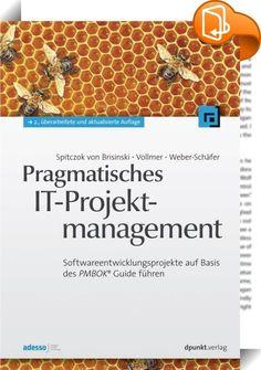 Pragmatisches IT-Projektmanagement    ::  Jedes Softwareentwicklungsprojekt ist einmalig. Es bringt unterschiedlichste Charaktere für einen begrenzten Zeitraum mit dem Ziel zusammen, ein neues, herausragendes Produkt zu entwickeln. Dieses Buch zeigt ein praxiserprobtes Vorgehen, das Softwareprojekte zum gewünschten Erfolg bringen kann. Basierend auf dem PMBOK Guide des Project Management Institute stellt es eine einfache, effiziente Vorgehensweise für das Management von Softwareentwick...