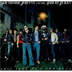 "Southside Johnny and the Asbury Jukes ""This Time It's For Real"""