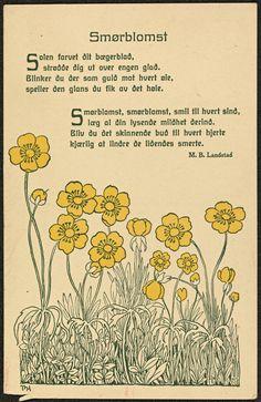 https://flic.kr/p/XVxHmY | Smørbloms tegnet av Thorolf Holmboe, dikt av Magnus B. Landstad | Beskrivelse: Dikt skrevet av Magnus Brostrup Landstad (1802-1880). Dato: ukjent Kunstner: Thorolf Holmboe (1866-1935) Utgiver: Norske kvinners sanitetsforening (NKS) Digital kopi av original: Trykt postkort, farge Eier: Nasjonalbiblioteket. Lenke: www.nb.no Bildesignatur