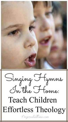 Learning Hymns: Teach Children Effortless Theology. Help your children so they will never forget. #kids #parenting #faith