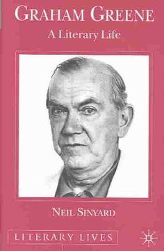 Graham Greene: A Literary Life