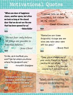 16 Inspirational Quotes. Words can inspire children to achieve. Cut out these inspirational quotes and put them up around your house, where your kids can see them. Use a few a week and change them periodically.