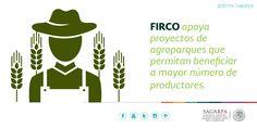 FIRCO apoya proyectos de agroparques que permitan beneficiar a mayor número de productores. SAGARPA SAGARPAMX