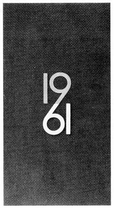 1961, card. What design principle is innovative here? Unity. Unifying the nine and six—therein lies the visual power.—Prof. Zeller