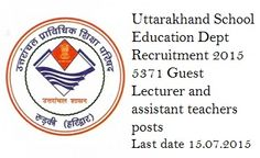Uttarakhand School Education Dept Recruitment 2015