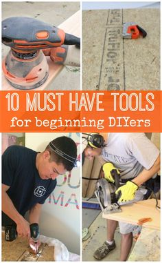 These tools are the perfect start to a beginner DIYers collection!