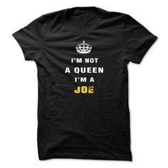 IM NOT A QUEEN IM A JOE T Shirt, Hoodie, Sweatshirt