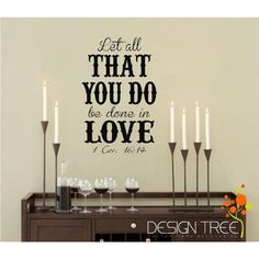 LET ALL THAT YOU DO BE DONE IN LOVE 1 COR. 16:14 Vinyl wall quotes religious sayings scriptures home art decor decal MATTE BLACK -- Want to know more, click on the image. (This is an affiliate link) #WallStickersMurals