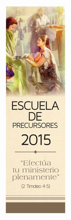 Escuela de precursores 2015, pioneer school attender 2015