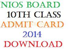 NIOS 10th Admit Card 2014 April Hall Ticket Download www.nios.ac.in