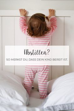Weaning without replacement // How it worked for us, completely-Abstillen ohne Ersatz // Wie es bei uns geklappt hat, ganz ohne Tränen Weaning? This way you can see that your child is ready for it. Baby Kind, Mom And Baby, Baby Sunglasses, Baby Feeding Schedule, Amazon Baby, Crawling Baby, Best Baby Gifts, Baby Keepsake, Newborn Headbands
