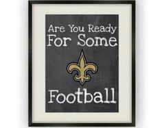 Are You Ready For Some Saints Football?!!!