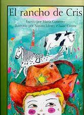 El rancho de Cris / María Gutiérrez. Cris es una niña de cuatro años que piensa que de mayor va a ser un hombre como su papá. Prefiere juegos y disfraces masculinos y disfruta imaginando que poseerá un rancho en el Lejano Oeste con vacas y caballos. Sus padres, preocupados, buscan información y respuestas que los tranquilicen