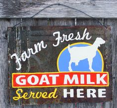 Hand Painted Rusty Metal Dairy Goat Milk Sign via Etsy.