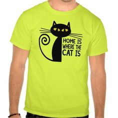 Home Is Where The Cat Is Tshirt