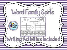 Word Family Sorts & Writing Activities - Freebie in the Preview from First Grade Fun Times on TeachersNotebook.com -  (48 pages)  - 23 Cut and Paste Word Family Sorts with Writing Activity to go with each one.