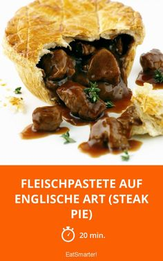Fleischpastete auf englische Art (Steak Pie) - smarter - Zeit: 20 Min.   eatsmarter.de