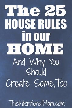 25 house rules in our home