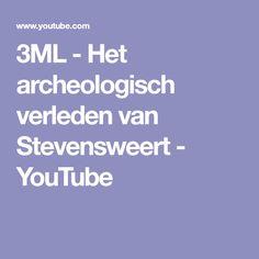 3ML - Het archeologisch verleden van Stevensweert - YouTube