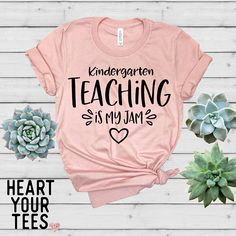 Kindergarten Teaching Is My Jam Shirt Teacher Shirt