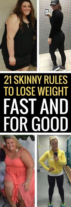21 perfect strategies to lose weight fast and good.