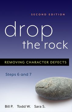 Principles for working Steps Six and Seven in 12 Step recovery. Drop the Rock combines personal stories, practical advice, and powerful insights to help readers move forward in recovery.