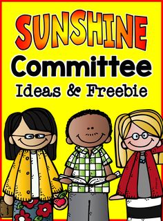 Sunshine Committee Ideas: tips and freebies for building community and improving school climate.