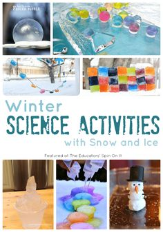 Winter Science Activities with Snow and Ice featured The Educators' Spin On It. A collection of ideas that are sure to be a hit for winter fun with your child. #kids #eduspin #winteractivities