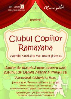 Clubul copiilor Ramayana combina ideea de petrecere, cu muzica, dans si mancare, cu cea de arta in educatie, avand ca tema India, intr-o atmosfera relaxata si prietenoasa.  Evenimentele vor avea loc in primele doua sambete din luna, la ora 11 si ora 13, pentru grupuri de maximum 15 copii, cu varste cuprinse intre 6 si 12 ani.  Detalii si inscriere:http://www.ramayana.ro/evenimente-si-promotii-evenimente.php?eventPostId=557