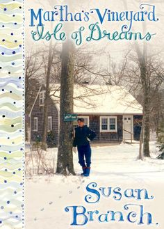 Martha's Vineyard, Isle of Dreams. Now available on susanbranch.com. you will get a signed copy.  If you are looking for a cozy book this is it.  I just love her:)