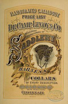 Vintage Catalogue for the De Camp Levoy Saddlery Co of Cincinnati of 1876 | Flickr - Photo Sharing!