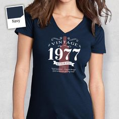 40th Birthday 1977 Womens V Neck Idea
