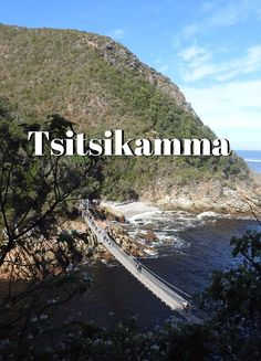 Visiting Tsitsikamma: gateway to the Garden Route, adventure capital of South Africa and home to the Otter Trail, a dramatic coastline, fynbos. River Mouth, Storms, South Africa, Explore, Adventure, World, Places, Blog, Travel