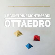 La seconda giostrina Montessori: l'Ottaedro