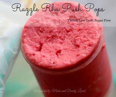 Razzle Rhu Push Pops (THM S, Sugar Free, Low Carb)