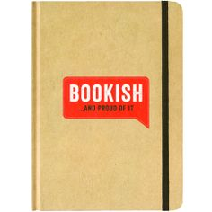 Bookish and Proud of It Notebook