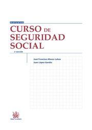 Curso de seguridad social / José Francisco Blasco Lahoz, 6ª ed, 2014