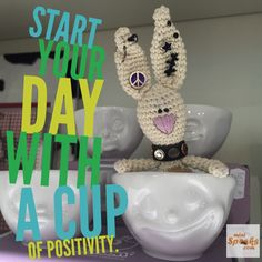 Start your day with a cup of positivity. Happy Wishes, Wish Quotes, Rabbit, Positivity, Crochet, Mini, Day, Amigurumi, Bunny