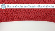 How to Crochet the Chainless Double Crochet Foundation