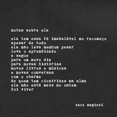 Eu sou completamente apaixonada por poesia! Ainda mais quando elas fazem com que a gente se identifique com que tá escrito. Esse é o caso da...
