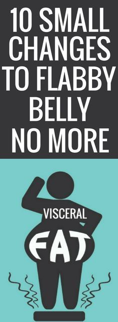 10 simple changes that will get rid of your belly fat for good.