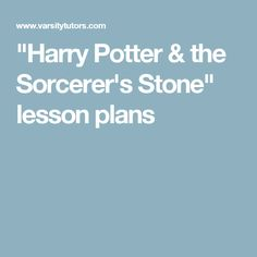 """Harry Potter & the Sorcerer's Stone"" lesson plans"